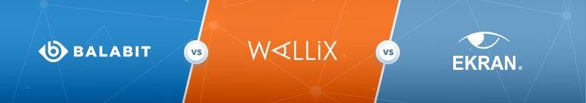 Balabit vs Wallix vs Ekran System® in 2019 | Ekran System